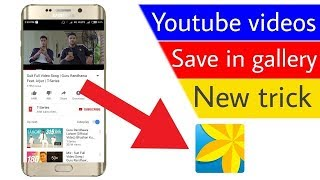 How To Save Youtube|| Videos In Yours Gallery Updated