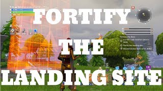 FORTNITE Fortify The Landing Site in save the world (SOLO MIssion)