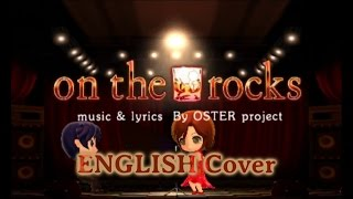 On the rocks (ENGLISH Cover) [Duet Ft. TBOE]
