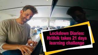 Lockdown Diaries: Hrithik takes 21 days learning challenge..
