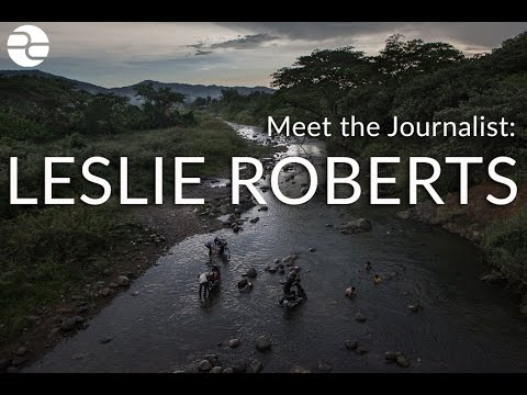 Meet the Journalist: Leslie Roberts