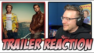 Once Upon a Time in Hollywood (2019) -  Trailer Reaction