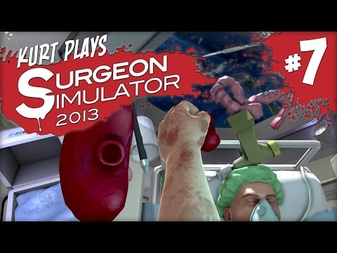 Kurt Plays Surgeon Simulator 2013 - Part 7: Micro Gravity, Major Surgery thumbnail