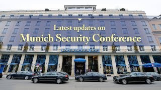 Live: Latest updates on Munich Security Conference 直播:慕尼黑安全会议最新进展