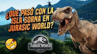 ¿Qué pasó con la ISLA SORNA en JURASSIC WORLD? / #CinexcesoFAQ   @LordMefe