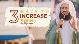 Tips to increase memory (memorise faster) I Mufti Menk I 2019