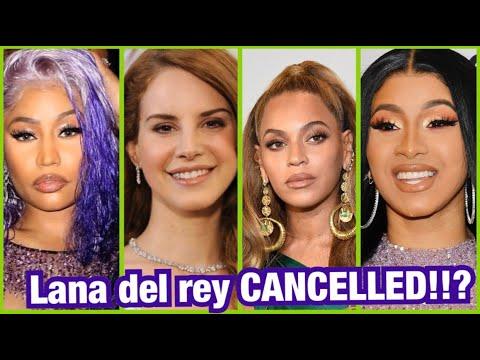LANA DEL REY Cancelled For SHADING BEYONCÉ , NICKI MINAJ and DOJA CAT !!?
