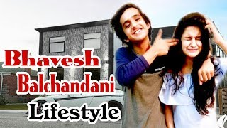 Bhavesh Balchandani Lifestyle | Age,Family,Girlfriend,House,Career,Net worth,Salary,instagram & Bio