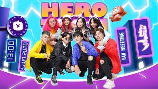 FAN MEETING HERO TEAM Full HD [Official Video]