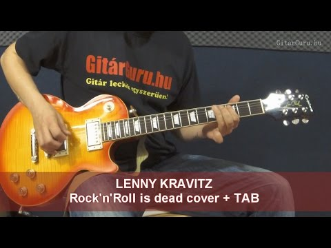 Lenny Kravitz - Rock and Roll is dead cover + Tab