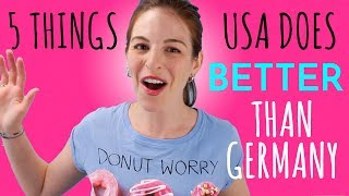 5 Things USA Does Better Than Germany