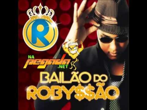 Baixar Bailão do Robyssão - Verão 2013 - CD COMPLETO - NA Pegada.Net