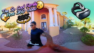 THE SO COOL FAMILY FIRST 360 VIDEO (VIRTUAL REALITY)