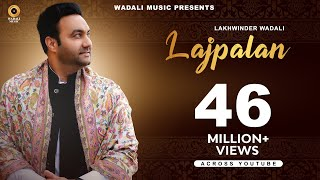 Lajpalan – Lakhwinder Wadali