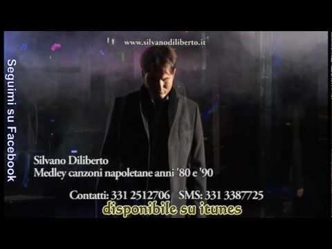 Silvano Diliberto misto canzoni anni 80 e 90 canzoni napoletane  parte 3