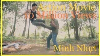 Best fight Scene  - Phim Hành Động / Tiếp Bước [Keep Walking] #AMAZING  #MINH_NHUT