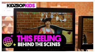 KIDZ BOP Kids - This Feeling (Behind The Scenes Official Video)