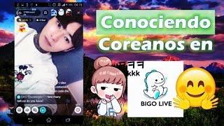 Conociendo coreanos en Bigo Live