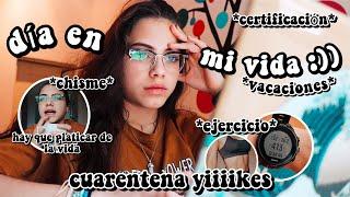 Regresamos con los vlogs... UN DÍA EN MI VIDA en CU4RENT3NA durante VACACIONES bby || Ana Díaz