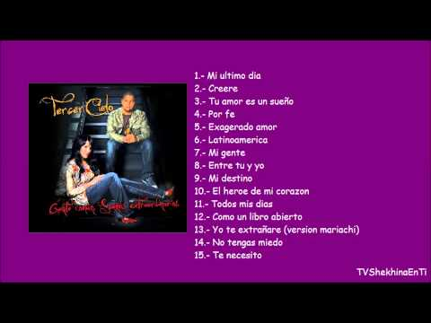 Tercer Cielo - Álbum Completo: Gente común, sueños extraordinarios (2009)