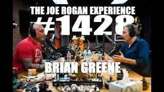 Joe Rogan Experience #1428 - Brian Greene