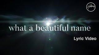 What A Beautiful Name (Lyric Video) - Hillsong Worship