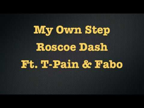 Roscoe Dash Ft. T-Pain & Fabo - My Own Step