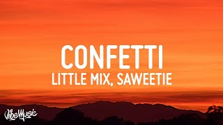 Little Mix - Confetti (Lyrics) ft. Saweetie