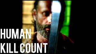 Rick Grimes-Human Kill Count(Every Season)