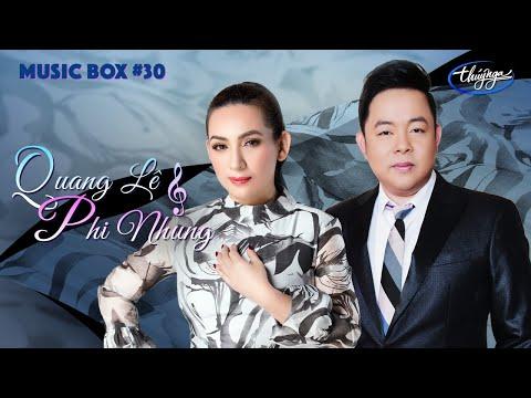 Music Box #30 | Phi Nhung & Quang Lê