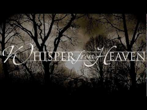 Whisper from Heaven - Falling like ashes