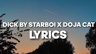 Dick - Starboi X Doja Cat (Lyrics) TikTok verse