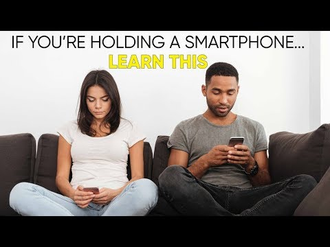 If You're Holding A Smartphone... LEARN THIS