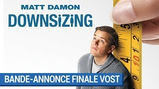 Downsizing :  bande-annonce finale VOST