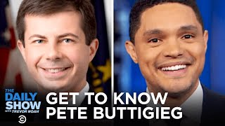 Getting to Know Pete Buttigieg   The Daily Show