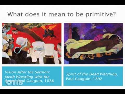 Otis Modern Art 10: Post-Impressionism Pt 3: Gauguin: Myth and Primitivism