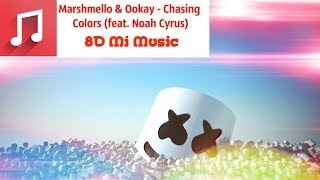 Marshmello & Ookay - Chasing Colors (feat. Noah Cyrus) [8D Music]