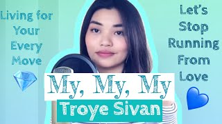 Patch Quiwa - My My My! by Troye Sivan | COVER