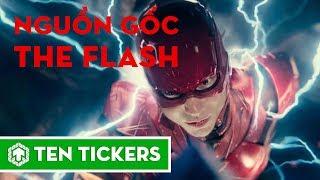 Nguồn gốc Flash trong Vũ trụ điện ảnh DC | Ten Tickers Superheroes