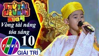 THVL   Thử tài siêu nhí 2019 - Tập 10[1]: Đêm hoa đăng - Thái Hà