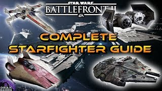 How to Dominate in STARFIGHTER ASSAULT   A Complete Guide (Star Wars Battlefront 2)