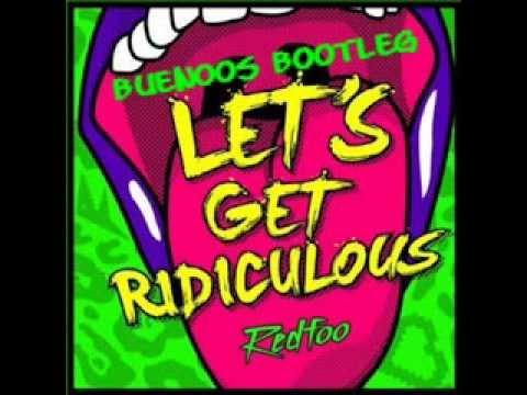 Baixar Redfoo - Let's Get Ridiculous ( Dj BuenOos And Mark Ianni Bootleg Remix 2014)