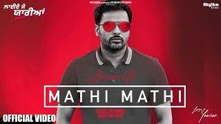 Mathi Mathi – Amrinder Gill – Laiye Je Yaarian