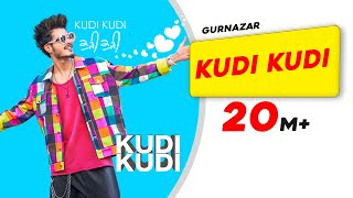 Kudi Kudi – Gurnazar Video HD