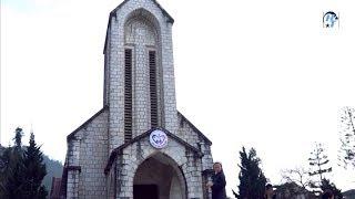 Khám phá Sapa - Nhà thờ đá Sapa cổ kính