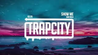 San Holo - show me