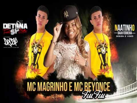 Baixar MC Magrinho e MC Beyonce   Fiu Fiu (Lançamento 2013)