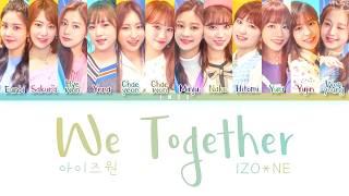 ฟังเพลง ดาวโหลดเพลง *How Would* IZONE (아이즈원) Sing - We Together