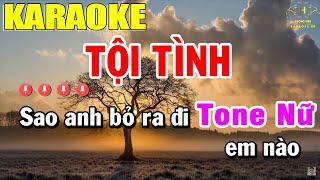 Tội Tình Karaoke Tone Nữ Nhạc Sống | Trọng Hiếu