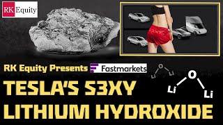 Tesla's S3XY Lithium Hydroxide